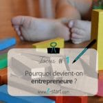 Pourquoi devient-on entrepreneure ?