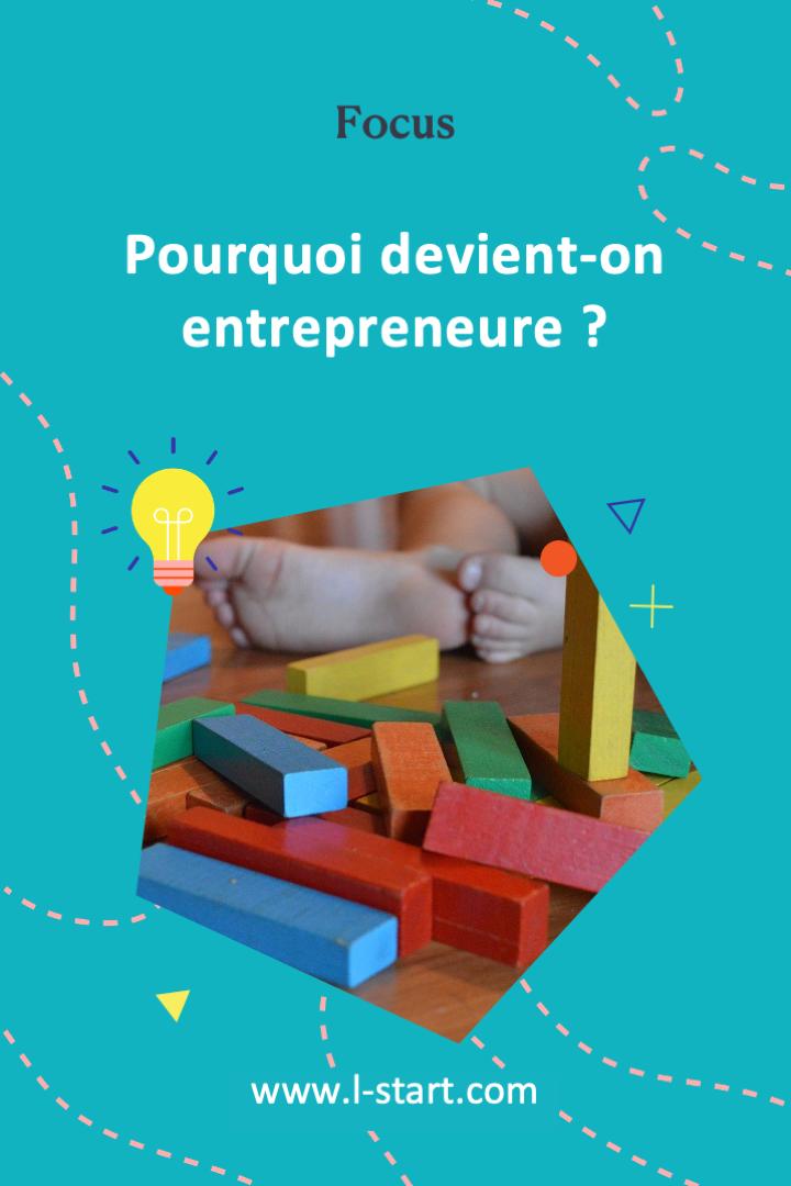 l-start-focus-1--pourquoi-devient-on-entrepreneure