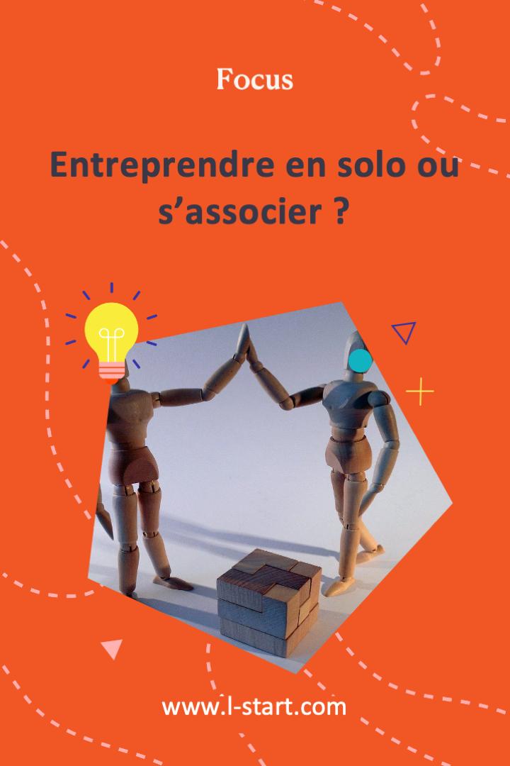 l-start-focus-2--entreprendre-en-solo-ou-s_associer