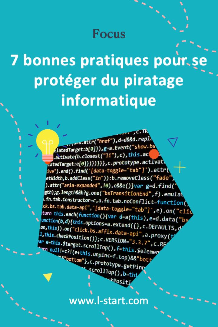 l-start-focus-25--7-bonnes-pratiques-pour-se-proteger-du-piratage-informatique-2