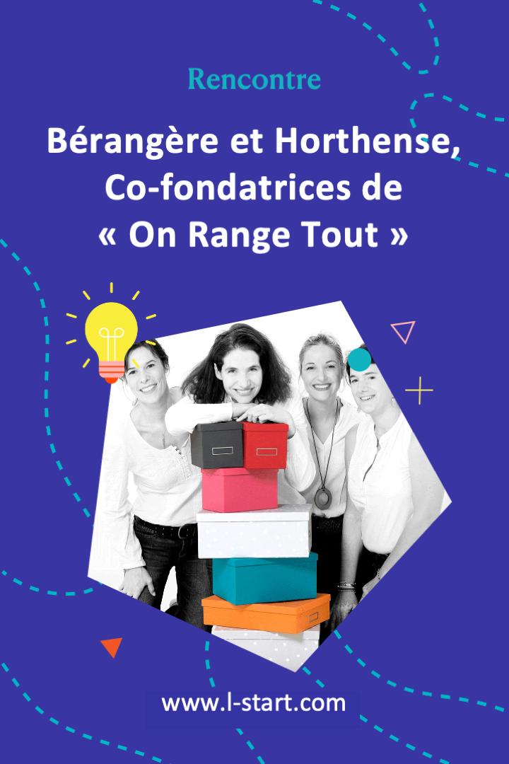 rencontre6-brangre-et-horthense-co-fondatrices-de-on-range-tout