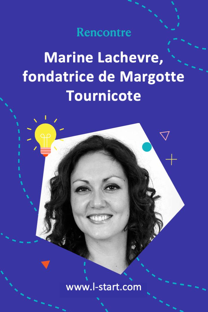 rencontre8-marine-lachevre-fondatrice-de-margotte-tournicote-