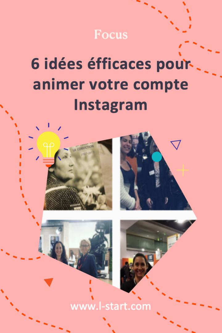 l-start-focus-40--6-idees-efficaces-pour-animer-ton-compte-instagram-2