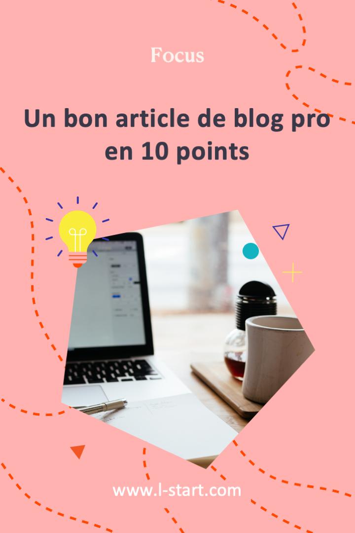 l-start-focus-45--un-bon-article-de-blog-pro-en-10-points