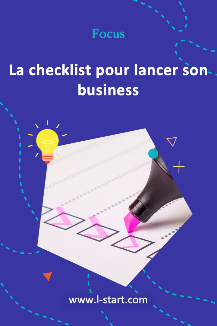l-start-focus-57--la-checklist-pour-lancer-son-business