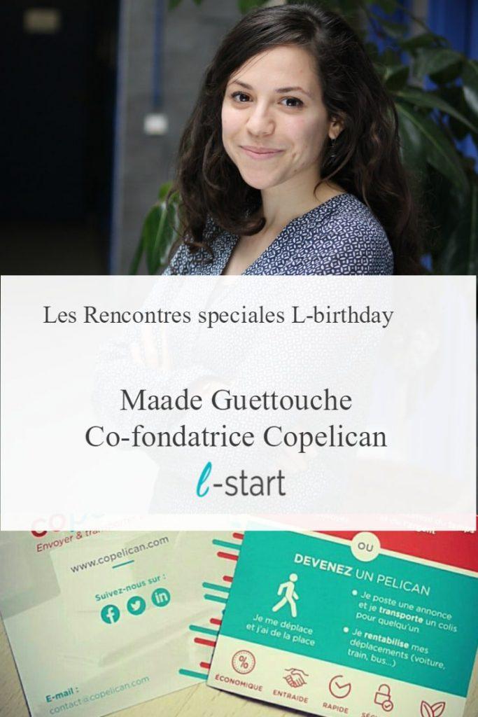 Rencontre avec Maade Guettouche de copelican a l'occasion des 1 an de L-start