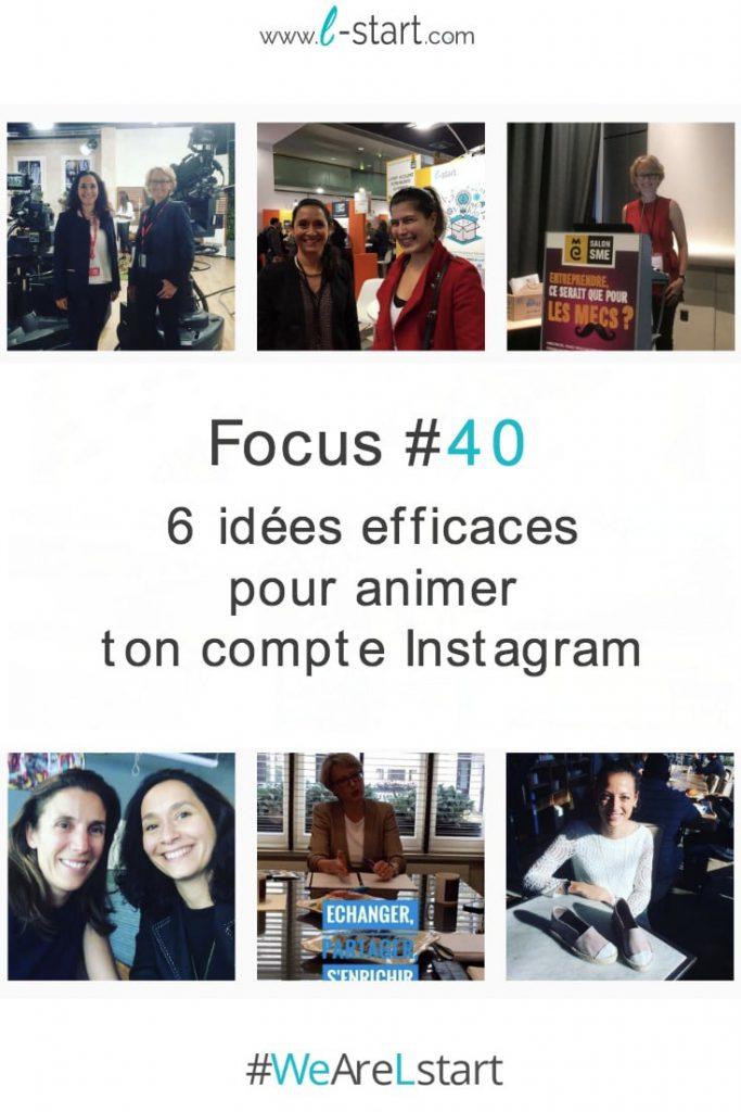 6 idees efficaces pour animer son compte Instagram pro