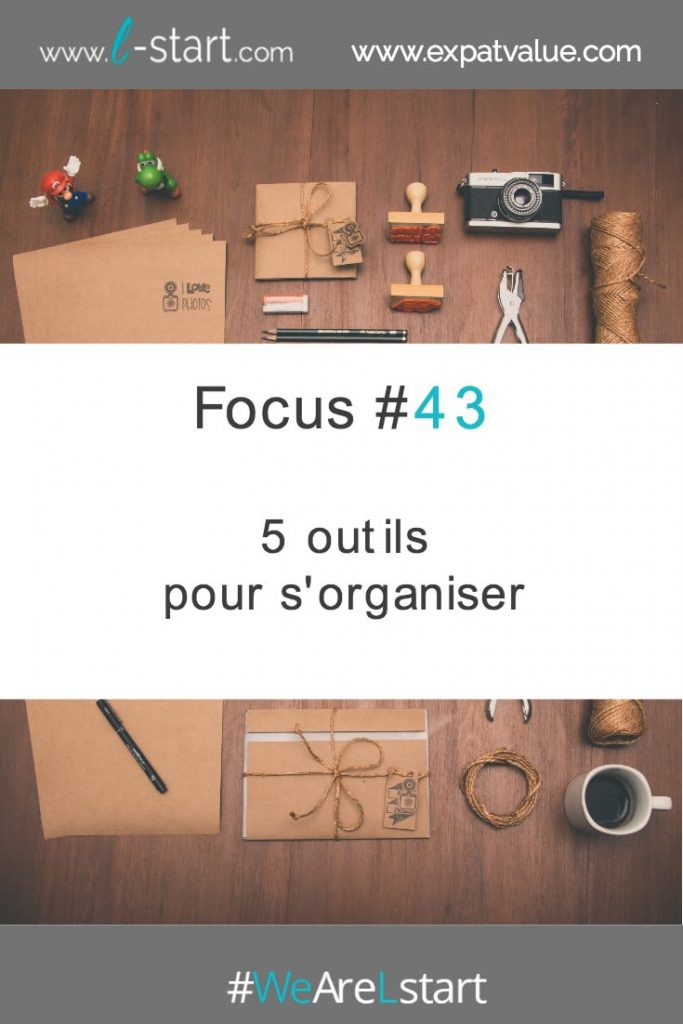 5 outils pour s'organiser