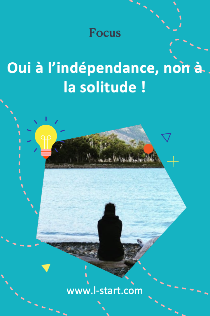 l-start-focus-66--oui-a-l_independance-non-a-la-solitude