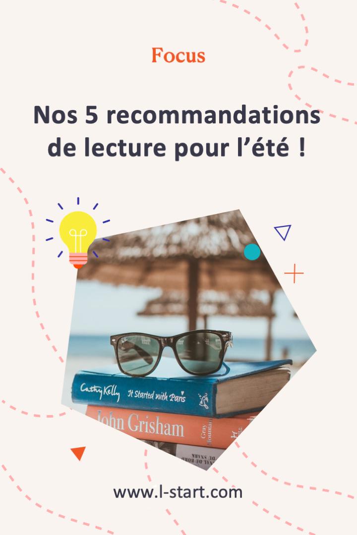 l-start-focus-88--nos-5-recommandations-de-lecture-pour-l-ete-2