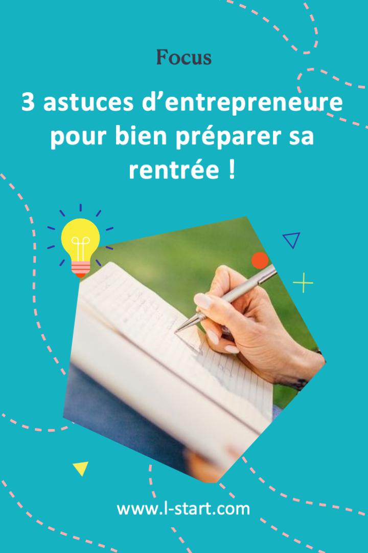 l-start-focus-90--3-astuces-d_entrepreneure-pour-bien-preparer-sa-rentree