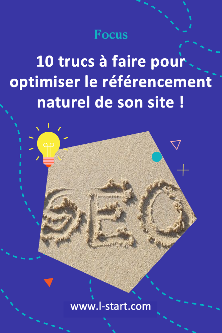 l-start-focus-91--10-trucs-pour-optimiser-le-referencement-naturel-de-son-site