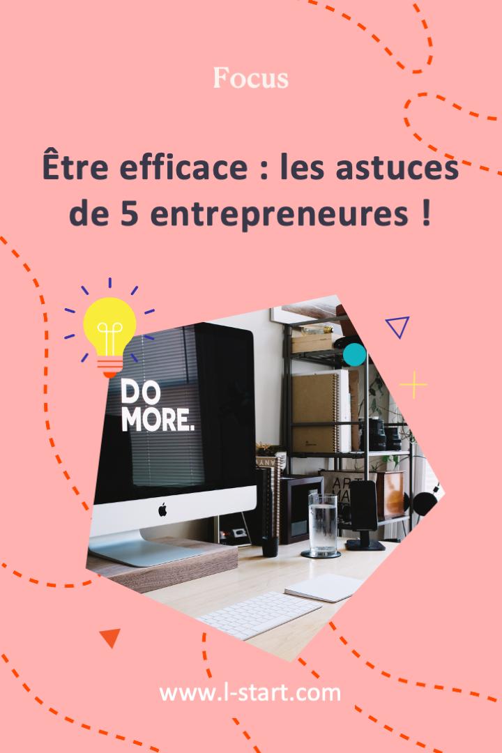 l-start-focus-92--etre-efficace-les-astuces-de-5-entrepreneures