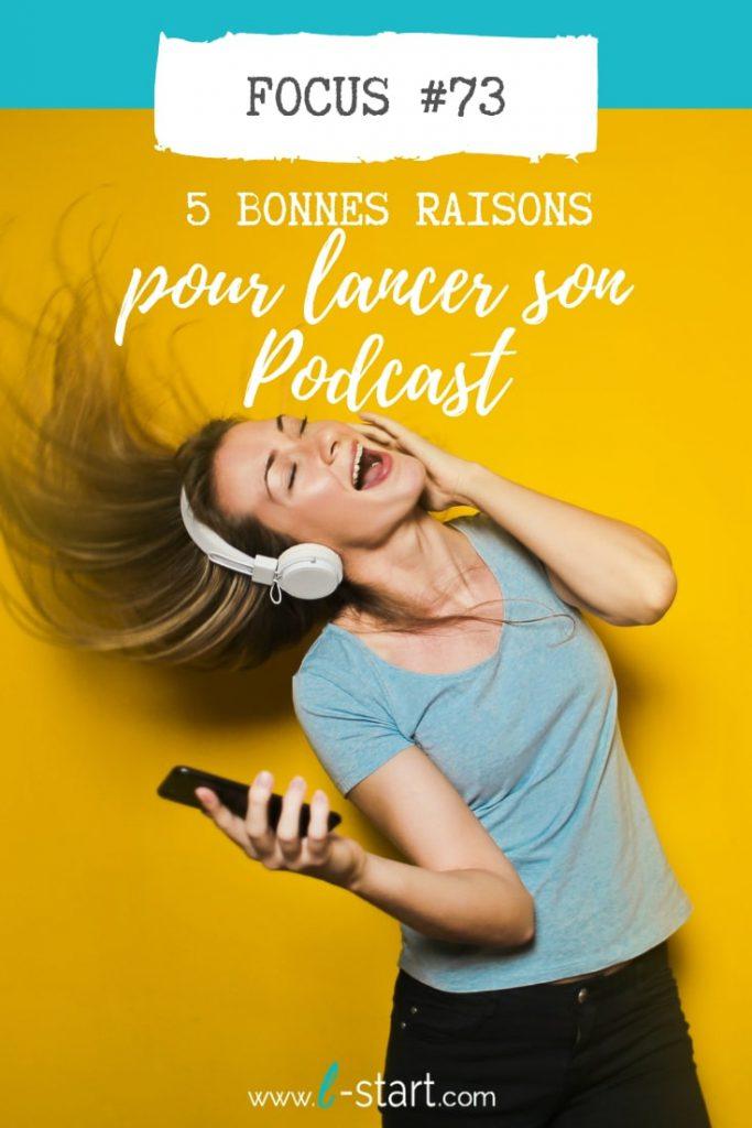 pinterest-73- l-start 5 bonnes raisons pour lancer son podcast
