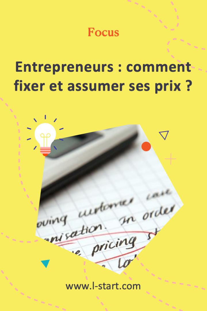 l-start-focus-102--entrepreneurs-comment-fixer-et-assumer-ses-prix