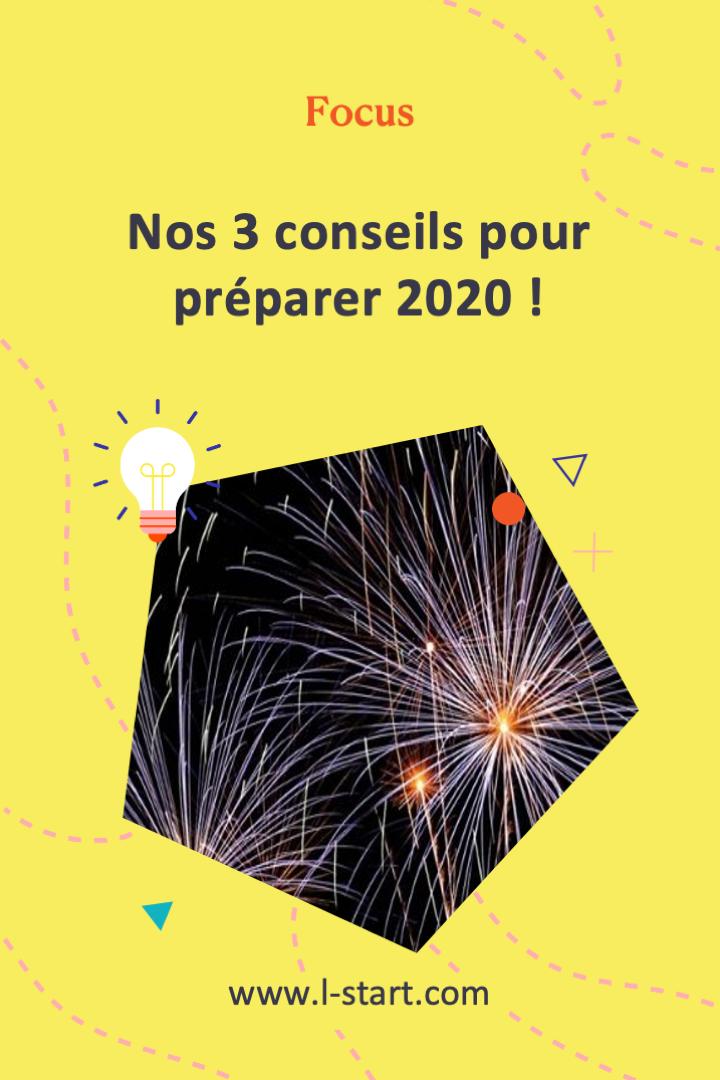l-start-focus-106--nos-3-conseils-pour-preparer-2020