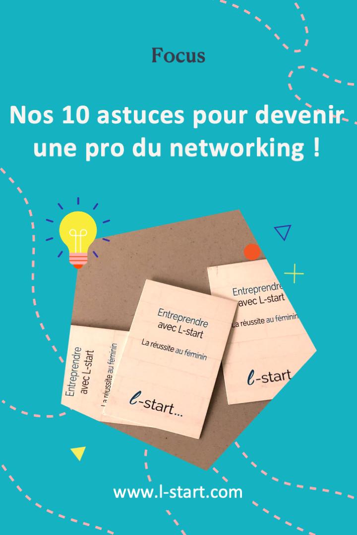 l-start-focus-110--nos-10-astuces-pour-devenir-une-pro-du-networking