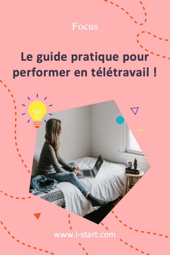 l-start-focus-115--le-guide-pratique-pour-performer-en-teletravail