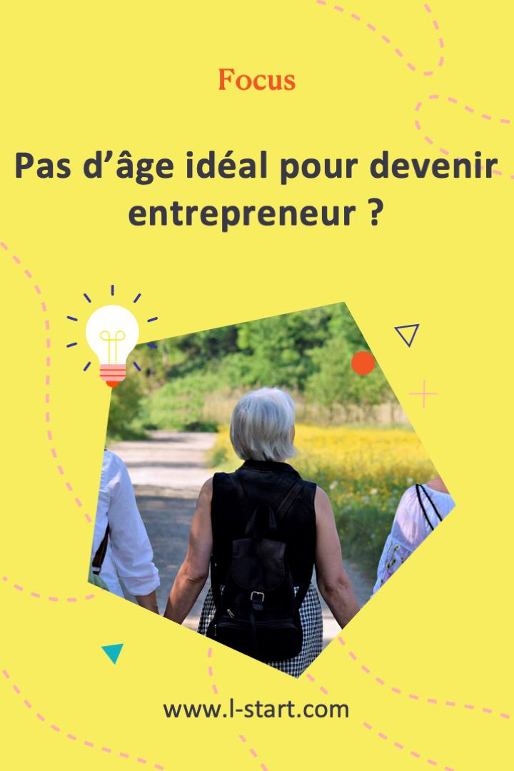 l-start-focus-97--pas-d_age-ideal-pour-devenir-entrepreneure