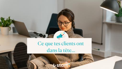 Focus #70 -Ce que tes clients ont dans la tête - l-start blog