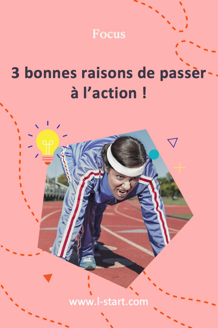 l-start-focus-76--3-bonnes-raisons-de-passer-a-laction-2