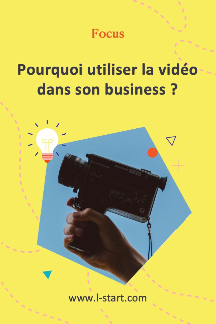 l-start-focus-85--pourquoi-utiliser-la-video-dans-son-business
