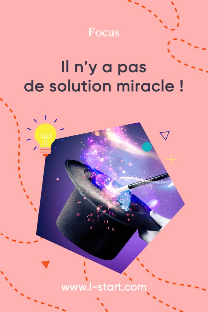 Focus 137 il n y a pas de solution miracle  par l-star