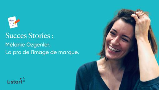 Melanie Ozgenler experte branding lstart success stories