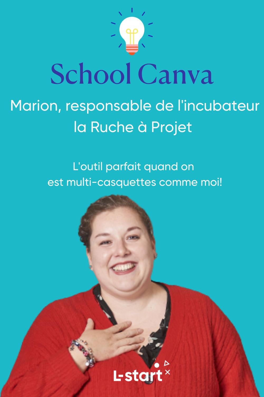 Canva Marion, responsable de l'incubateur la Ruche à Projet Canva l outil pour les multicasquettes par l-start pinterest