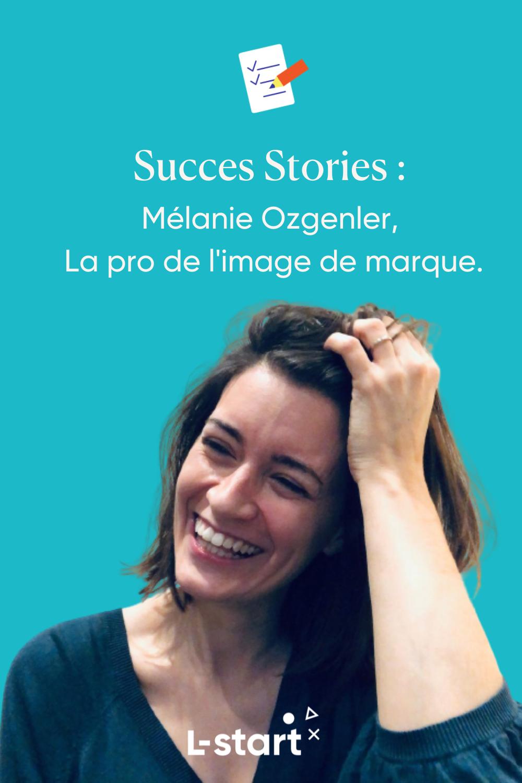 Melanie Ozgenler experte branding lstart success stories pinterest