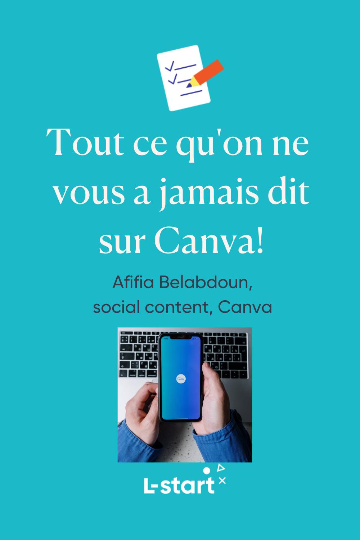 Tout ce qu on ne vous a jamais dit sur Canva by l-start Pinterest